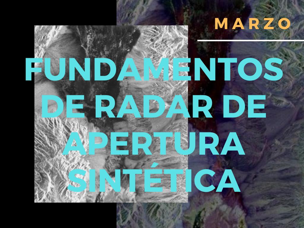Fundamentos de Radar de Apertura Sintética (SAR)